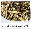 Camp Chow - Wild Rice and Pork Casserole Single