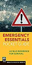 Emergency Essentials Pocket Guide: A Field Reference for Survival