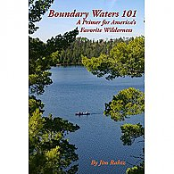 Boundary Waters 101: A Primer for America's Favorite Wilderness