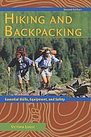 Hiking and Backpacking: Essential Skills, Equipment and Safety