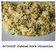 Camp Chow - Broccoli Cheese Pork Couscous H/C