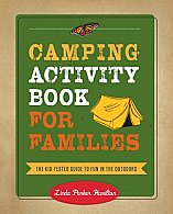 Camping Activity Book for Families : The Essential Guide to Fun in the Outdoors